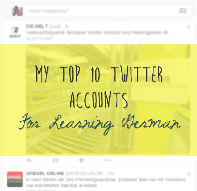 My Top 10 Twitter Accounts for Learning German | 学习Sprachen