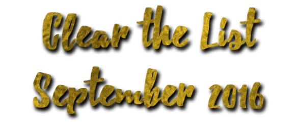 Clear the List Sept 2016