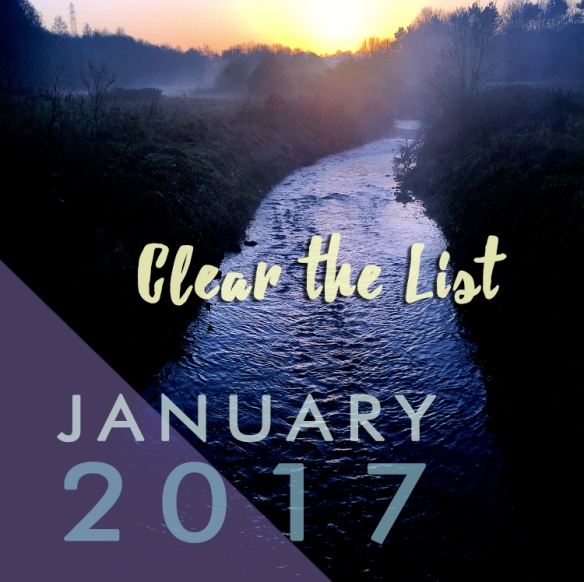 Clear the List: January 2017 Goals