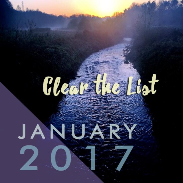 Clear the List: January 2017 Goals
