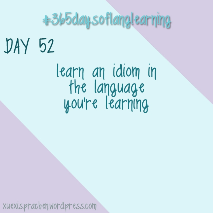 #365daysoflanglearning - Day 52