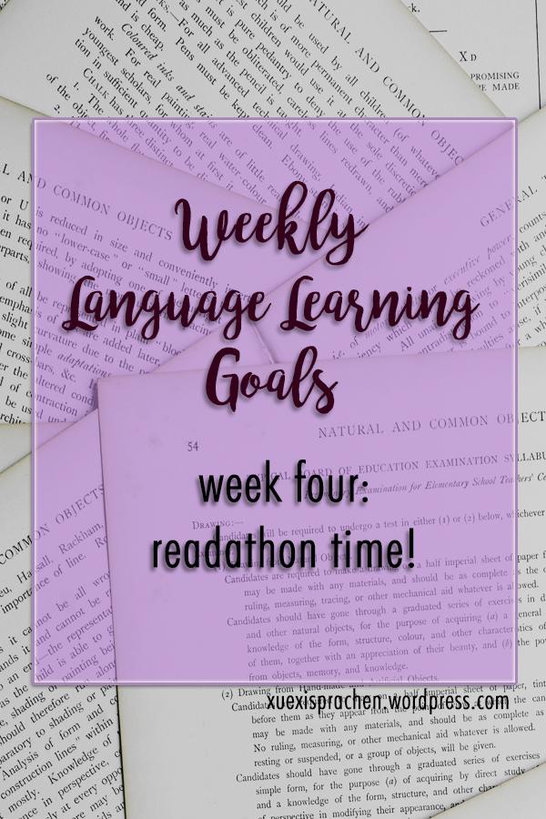Weekly Language Learning Goals - Week Four: Readathon Time!