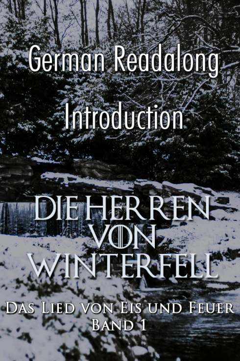 German Readalong Introduction - Die Herren von Winterfell