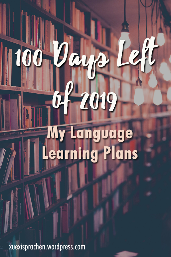 100 days left of 2019: My Language Learning Plans
