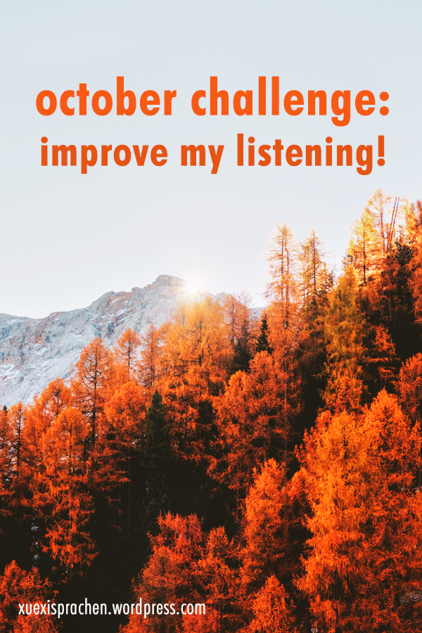October Challenge: Improve my Listening!