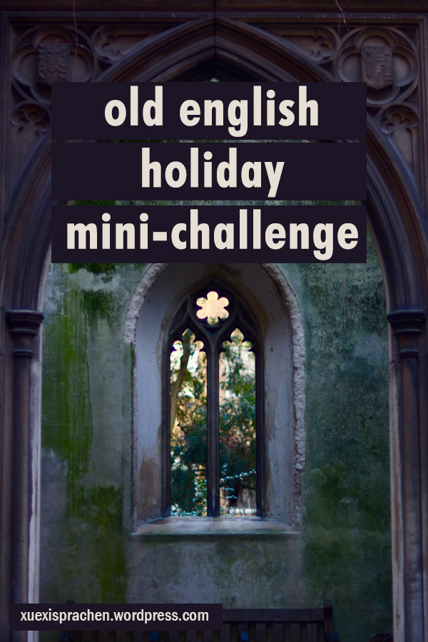 Old English Holiday Mini-Challenge