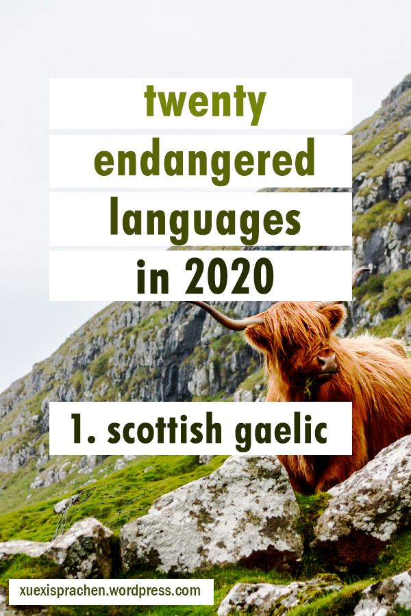 Twenty Endangered Languages in 2020 - 1. Scottish Gaelic